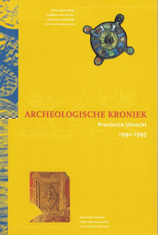 Archeologische kroniek Provincie Utrecht 1992-1993