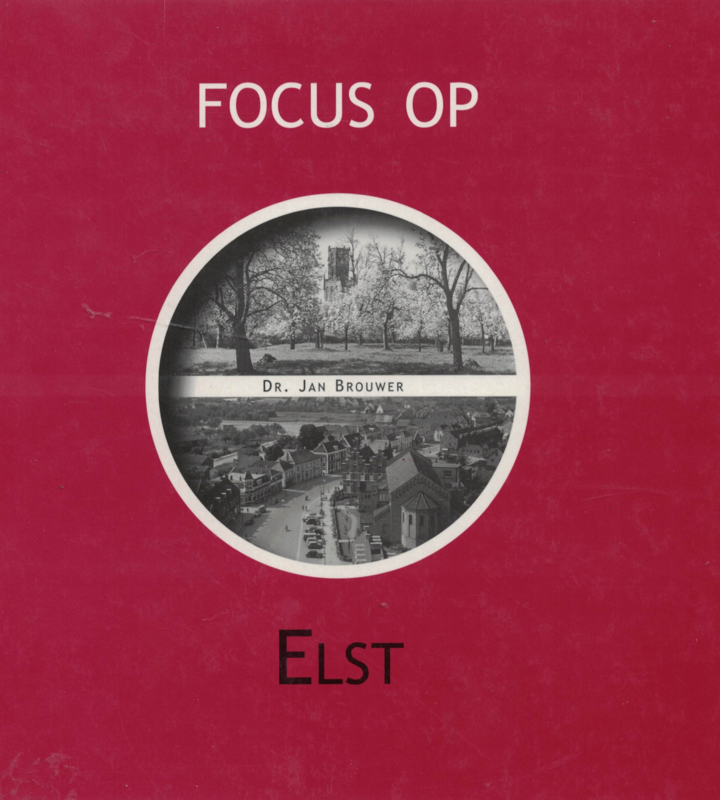 Focus op Elst