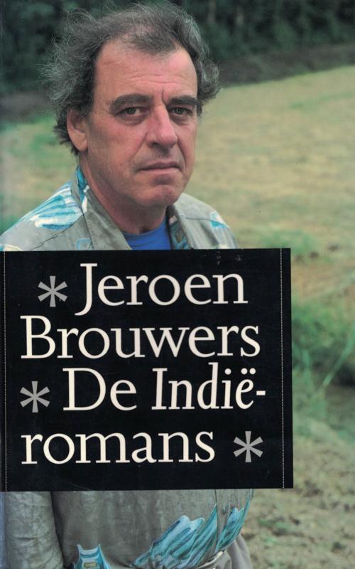 Jeroen Brouwers - De Indië romans (2e-hands)