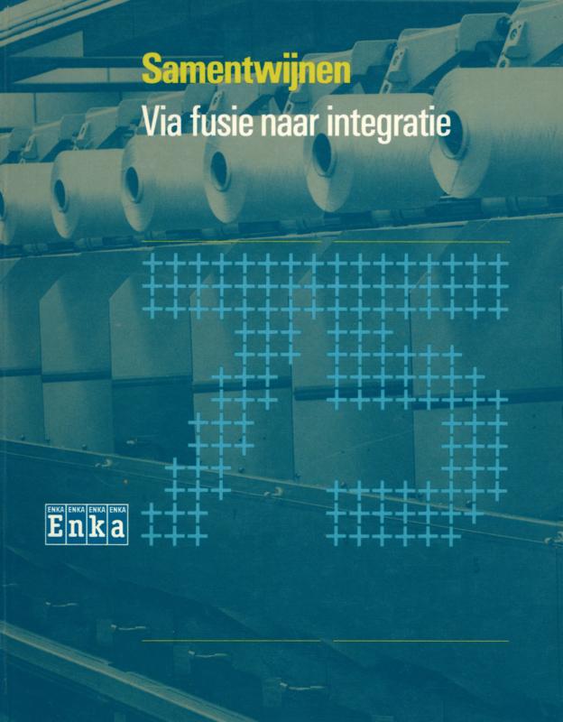 Via fusie naar integratie - Enka bv.