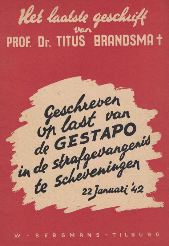 Titus Brandsma - Het laatste geschrift (2e-hands)