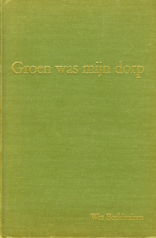 Groen was mijn dorp (2e-hands)