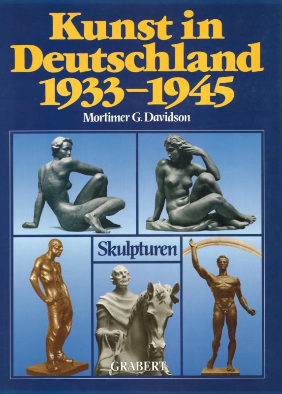 Kunst in Deutschland 1933-1945 Band 1: Skulpturen