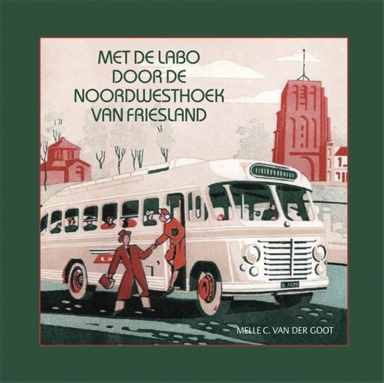 Met de LABO door de noordwesthoek van Friesland