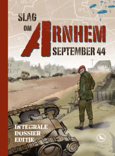 SLAG om Arnhem SEPTEMBER 1944