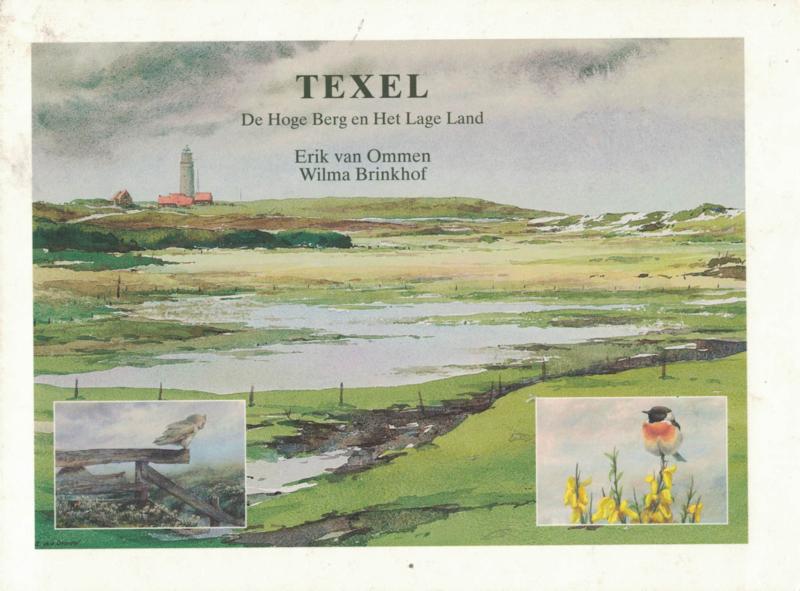 Texel - De Hoge Berg en Het Lage Land (2e-hands)