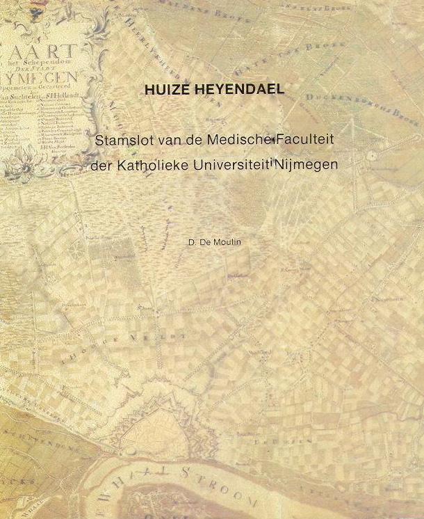 Huize Heyendael - Stamslot van de Medische Faculteit der Katholieke Universiteit Nijmegen (2e-hands)