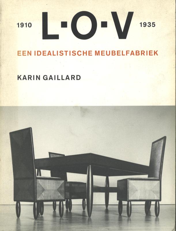 L.O.V 1910-1935 - Een idealistische meubelfabriek (2e-hands)