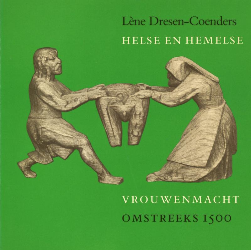 Helse en hemelse - Vrouwenmacht omstreeks 1500