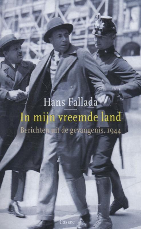 In mijn vreemde land - Berichten uit de gevangenis, 1944