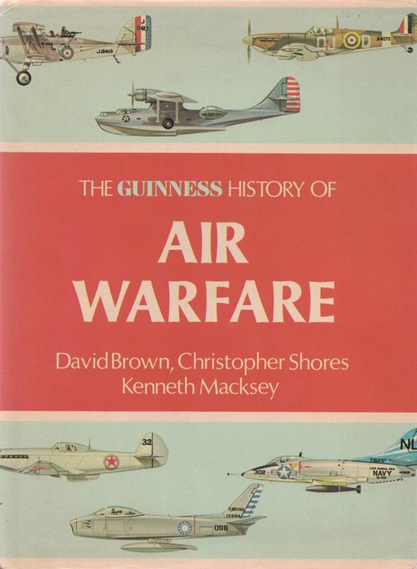 The Guinness History of AIR WARFAR