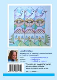 Tekenen als magische kunst - werkboek van Lisa Borstlap - geinspireerd door M.C.Escher