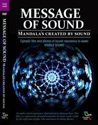 DVD - Message of Sound - Danny Becher / klankresonantie in water