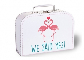 We said yes!