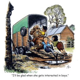 """I´ll Be Glad When She Gets Interested In Boys"" Thelwell Kaart"