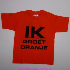 T- Shirt Ik groet Oranje – U ook?