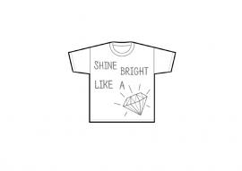 """Tshirt """"Shine bright like a diamond"""""""