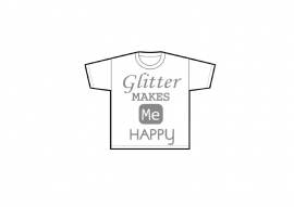 "Tshirt ""Glitter makes me happy"""