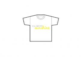 "Tshirt "" You are my sunshine"""