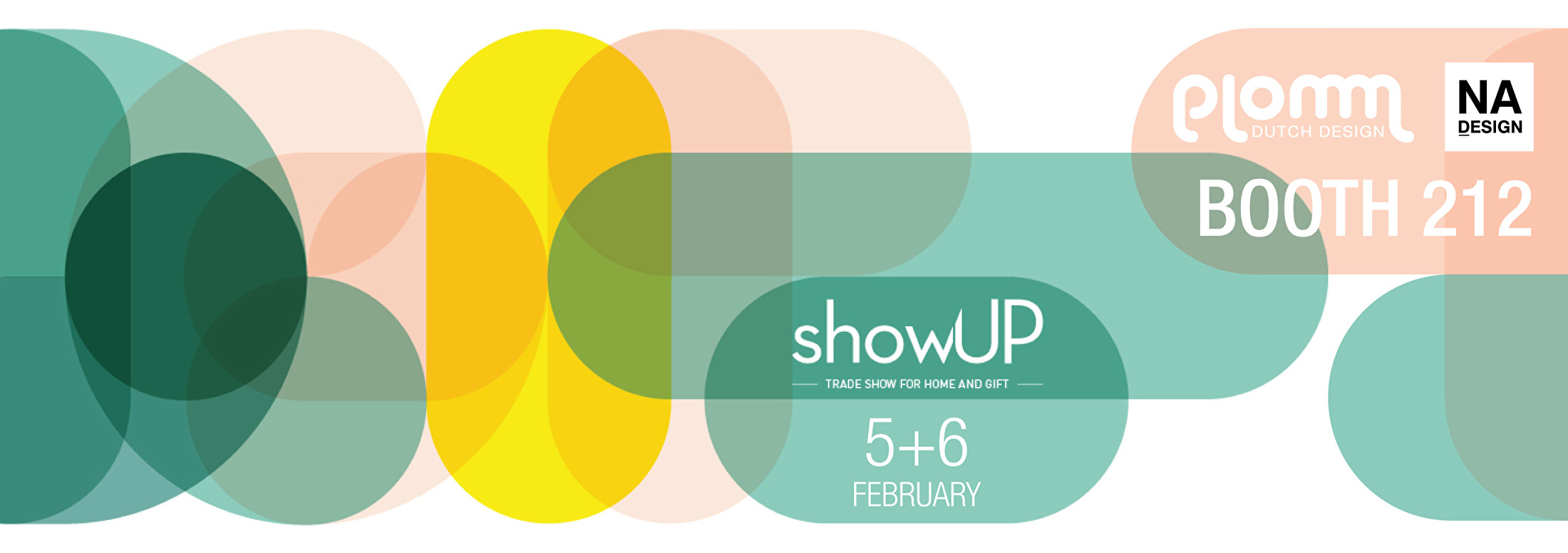 showUP 5+6 FEBRUARY - BOOTH 212 - NADESIGN