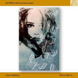 BUTTERFLY FACE - 230 x 360 op vinyl in banen