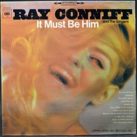 Ray Conniff And The Singers ‎– It Must Be Him (LP)