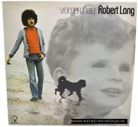 Robert Long - Vroeger of Later (LP)