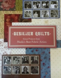 Designer Quilts by Moda's Best Fabric  Artists