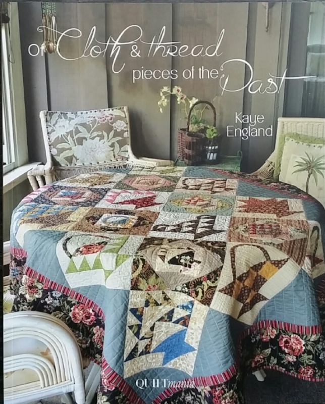 Of cloth & thread pieces of the past by Kaye England