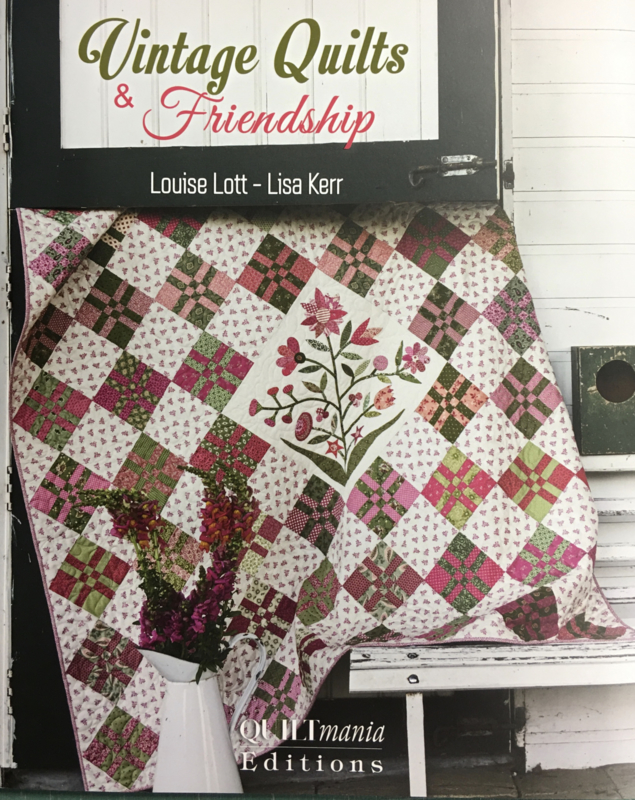 Vintage Quilts & Friendship by Louise Lott & Lisa Kerr