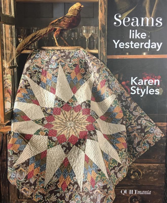 Seams like Yesterday by Karen Styles