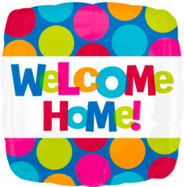 Welcome home - vierkant - Folie Ballon-17 inch/43cm