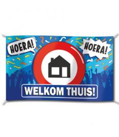 Hoera! Welkom Thuis!- Spandoek/Gevel Vlag - XXL - 150 x 90 cm