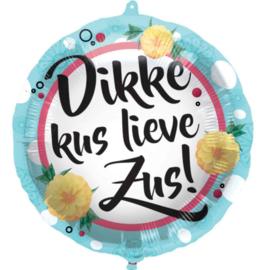 Dikke Kus lieve Zus! - Folie ballon - 18 Inch/45cm