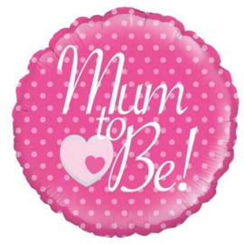 Mum to Be! - Folie Ballon - 18 Inch/45.7 cm