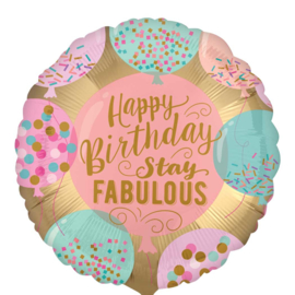 Happy Birthday stay Fabulous - Pastel Kleuren - 17 Inch/ 43 cm