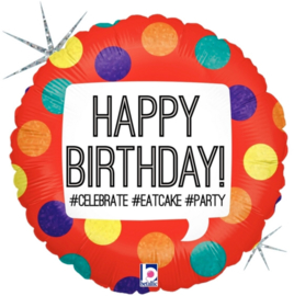 HAPPY BIRTHDAY! #CELEBRATE #EATCAKE#PARTY - Rood met div. kleuren stippen Folie Ballon - 18Inch/45cm