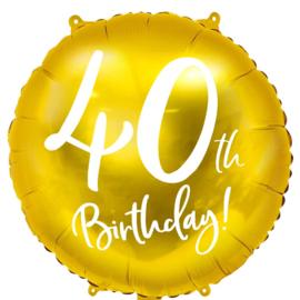 40 th Birthday! - Gouden Folie Ballon - 18 Inch/45 cm