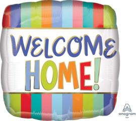Welcome Home! -Kleurrijke Folie Ballon - 17 Inch. /43 cm