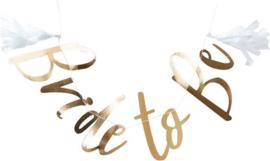 Bride to Be  - Goud - Slinger met 2 witte tassels 1,5 m x 27 cm