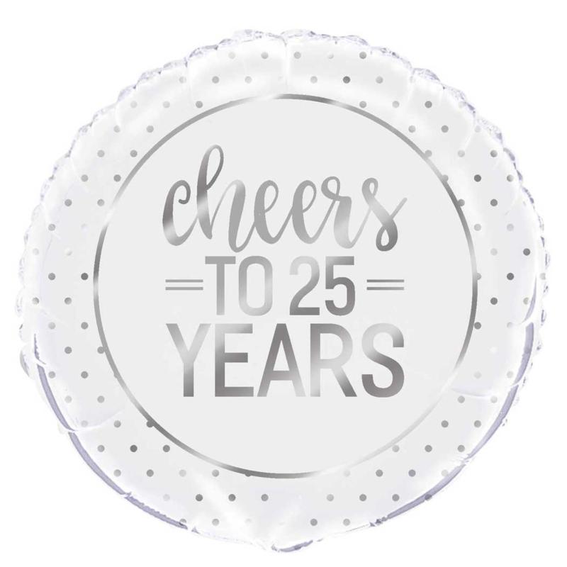 Cheers to 25 Years = Zilveren Folie Ballon - Zilveren Bruiloft- 25 jaar getrouwd - 18 Inch/ 45 cm