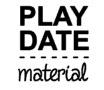 play date - material