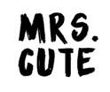 Mrs. Cute