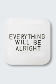 'Everything will be alright' - dinerbord