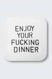 'Enjoy your Fucking Dinner' dinerbord