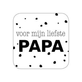 voor mijn liefste papa (sluit)sticker zwart/wit