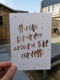 Kaart throw kindness around like confetti
