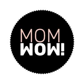ronde sluitsticker zwart met mom WoW!
