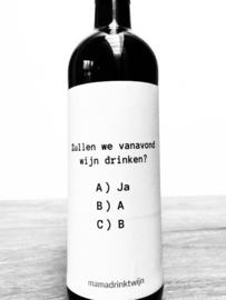 zelfklevend wijnetiket 'Zullen we vanavond wijn drinken?',+ ansichtkaart wijnen! Mama Drinkt Wijn