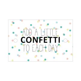 add a little confetti each day  cadeaukaartje